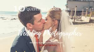planning a wedding made easy top questions to ask your wedding this is one of the most important questions you need to ask your wedding photographer let them tell you their back up plan most professional wedding
