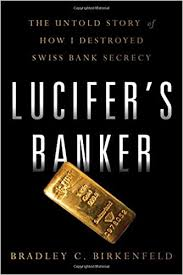 Lucifer's Banker: The Untold Story of How I Destroyed ... - Amazon.com