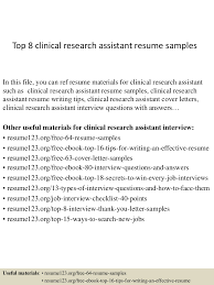 top8clinicalresearchassistantresumesamples 150409002534 conversion gate01 thumbnail 4 jpg cb 1428557178