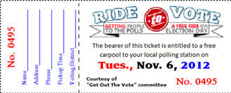 ride quot tickets and door prize giveaways promote voting quot ridequot tickets and door prize giveaways promote voting