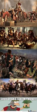 Anyone Else Excited For Total War Rome 2? by kickassia - Meme Center via Relatably.com