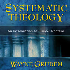 Wayne Grudem's Systematic Theology