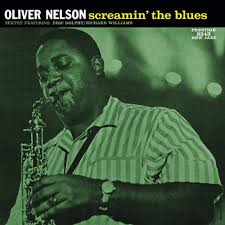 <b>Oliver Nelson Screamin</b>' The Blues LP