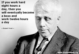 Robert Frost Quotes at StatusMind.com via Relatably.com