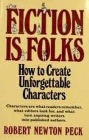 Fiction Is Folks by Robert Newton Peck (1983)