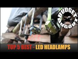 Top 5 Best <b>Headlamps</b> -- Hands Free <b>LED</b> Lights | <b>Outdoors</b> ...