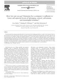 academic paper how low can you go ostracism by a computer is ostracism by a computer is sufficient to lower self reported levels of belonging control self esteem and meaningful existence
