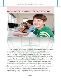 essay on importance of computer education  wwwgxartorg essay on importance of computer education