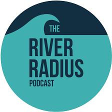 The River Radius Podcast