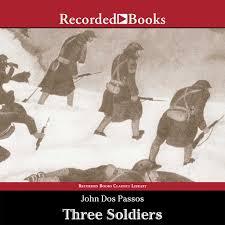 <b>Three</b> Soldiers by <b>John Dos Passos</b> - Audiobooks on Google Play