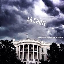 La Chute, un podcast de William Reymond