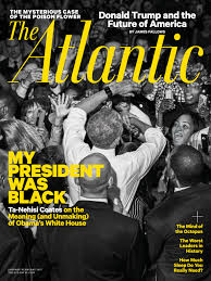 my president was black the atlantic from our 2017 issue