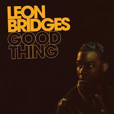 <b>Good</b> Thing by <b>Leon Bridges</b> on Spotify