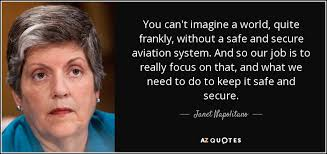 TOP 25 QUOTES BY JANET NAPOLITANO | A-Z Quotes via Relatably.com