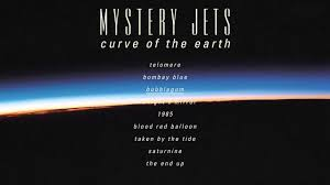 <b>Mystery Jets</b> - <b>Curve</b> of the Earth (Album Sampler) - YouTube