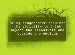 Quotes About Being Progressive. QuotesGram