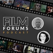 Film Forums Podcast