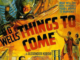 Image result for movie things to come