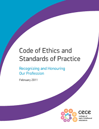 english professional practice the code of ethics and standards of practice communicate the scope and nature of the early childhood education profession these standards convey certain