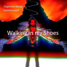 Depeche Mode - <b>Walking in my Shoes</b> (Kornhaused) by Kornhaus
