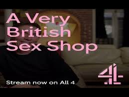 A <b>Very</b> British <b>Sex Shop</b> Trailer 2019 Channel 4 - YouTube
