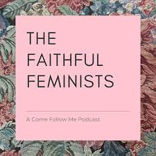 The Faithful Feminists Podcast
