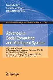 <b>Advances in Social Computing</b> and Multiagent Systems : Fernando ...