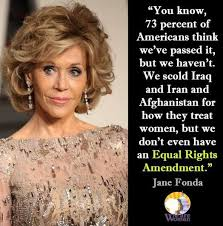 Say what you will about Jane Fonda. She is spot on with this topic ...