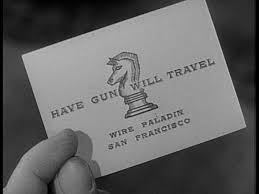 Image result for paladin have gun will travel