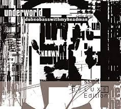 <b>Underworld</b> - <b>Dubnobasswithmyheadman</b> [<b>2</b> CD][20th Anniversary ...