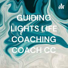 GUIDING LIGHTS LIFE COACHING COACH CC