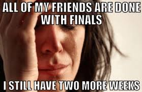 College Memes, Final Exams Edition: Guest Starring Effie Trinket ... via Relatably.com