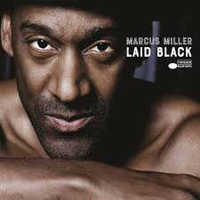 <b>Marcus Miller</b>: <b>Laid</b> Black - Music on Google Play