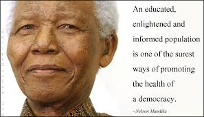 An educated, enlightened and informed population is one of the ...