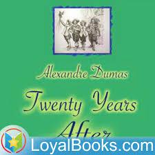 Twenty Years After by Alexandre Dumas