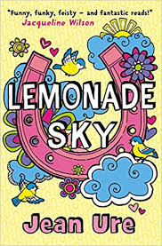 <b>Lemonade Sky</b>: <b>Jean Ure</b>: 9780007431649: Amazon.com: Books