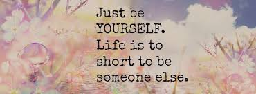 just be yourself life too short to be someone else - Google-søk ... via Relatably.com