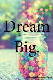Image result for dream big quotes