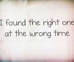 Right Love Wrong Time Quotes - right love wrong time quotes ... via Relatably.com