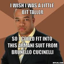 successful-black-man-meme-generator-i-wish-i-was-a-little-bit ... via Relatably.com
