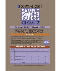 oswaal cbse sample question papers for class physical education oswaal cbse sample question papers for class 12 physical education for 2017 exams
