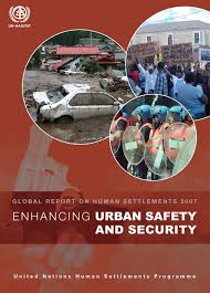 Enhancing <b>Urban</b> Safety and Security: Global Report on Human ...