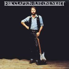 Just <b>One</b> Night (<b>Eric Clapton</b> album) - Wikipedia