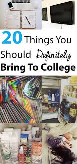 20 things you should definitely bring to college colleges 20 things you should definitely bring to college survive