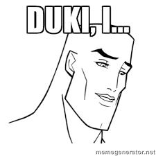 Duki, I... - Handsome Face | Meme Generator via Relatably.com