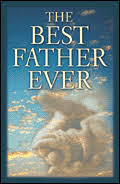 The <b>Best Father Ever</b>