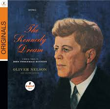 <b>Oliver Nelson: The</b> Kennedy Dream - Music on Google Play