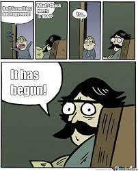 The End Is Near... by sasada - Meme Center via Relatably.com