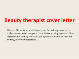 beauty therapist cover letterbeauty therapist cover letter this ppt file includes useful materials for writing cover letter such as