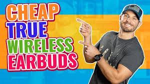 <b>Best Cheap</b> True <b>Wireless</b> Earbuds Under $50 | 5 <b>Budget</b> Picks (<b>2019</b>)